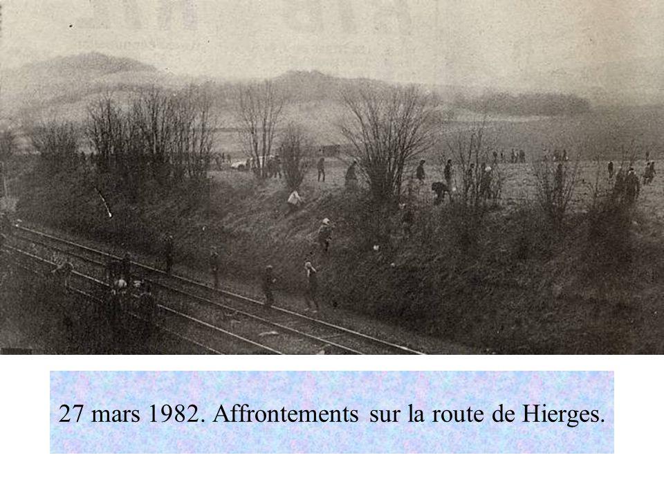 27 mars 1982. Affrontements sur la route de Hierges.