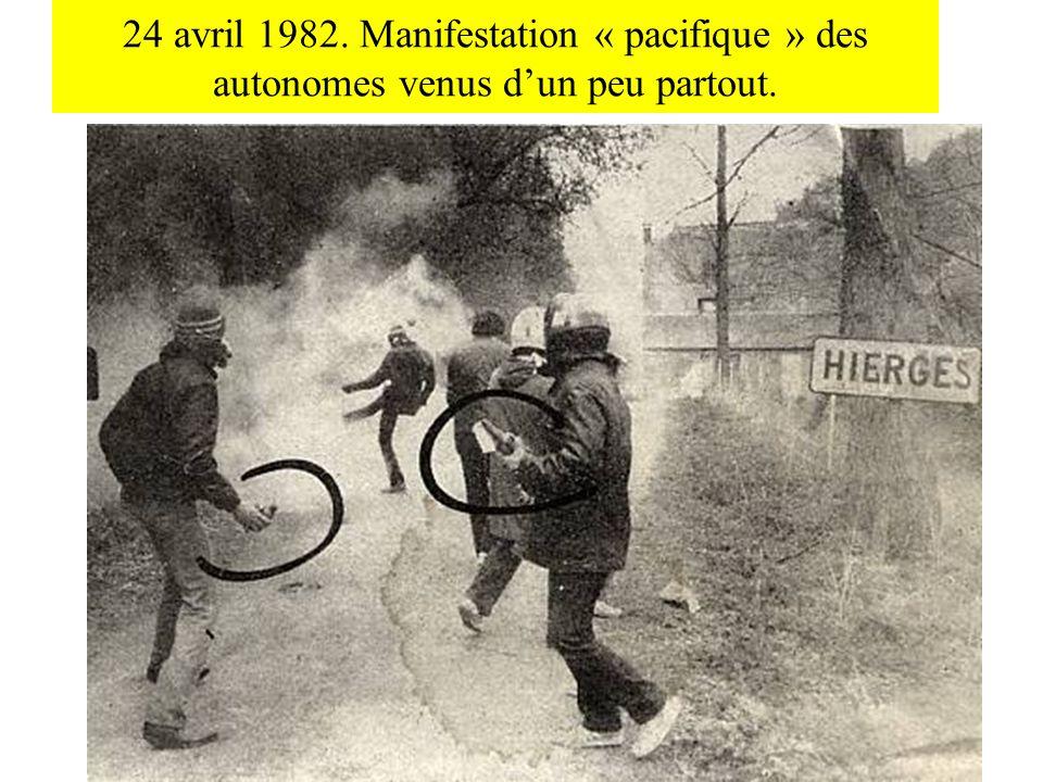 24 avril 1982. Manifestation « pacifique » des autonomes venus d'un peu partout.