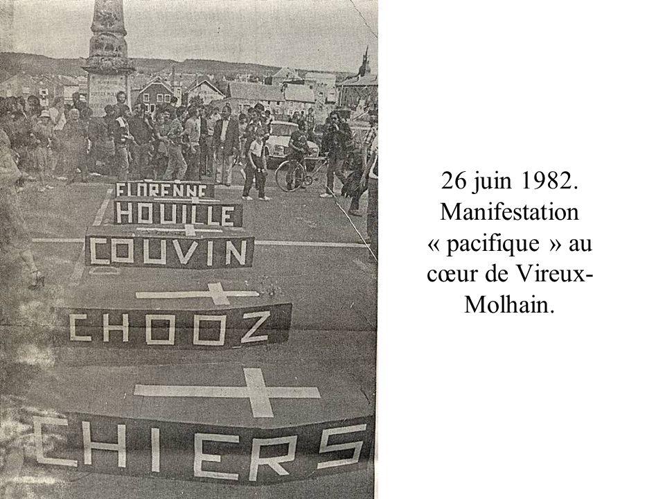 26 juin 1982. Manifestation « pacifique » au cœur de Vireux-Molhain.