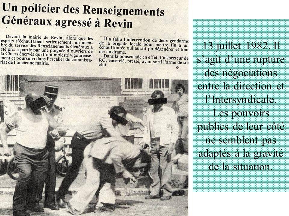 13 juillet 1982. Il s'agit d'une rupture des négociations entre la direction et l'Intersyndicale.