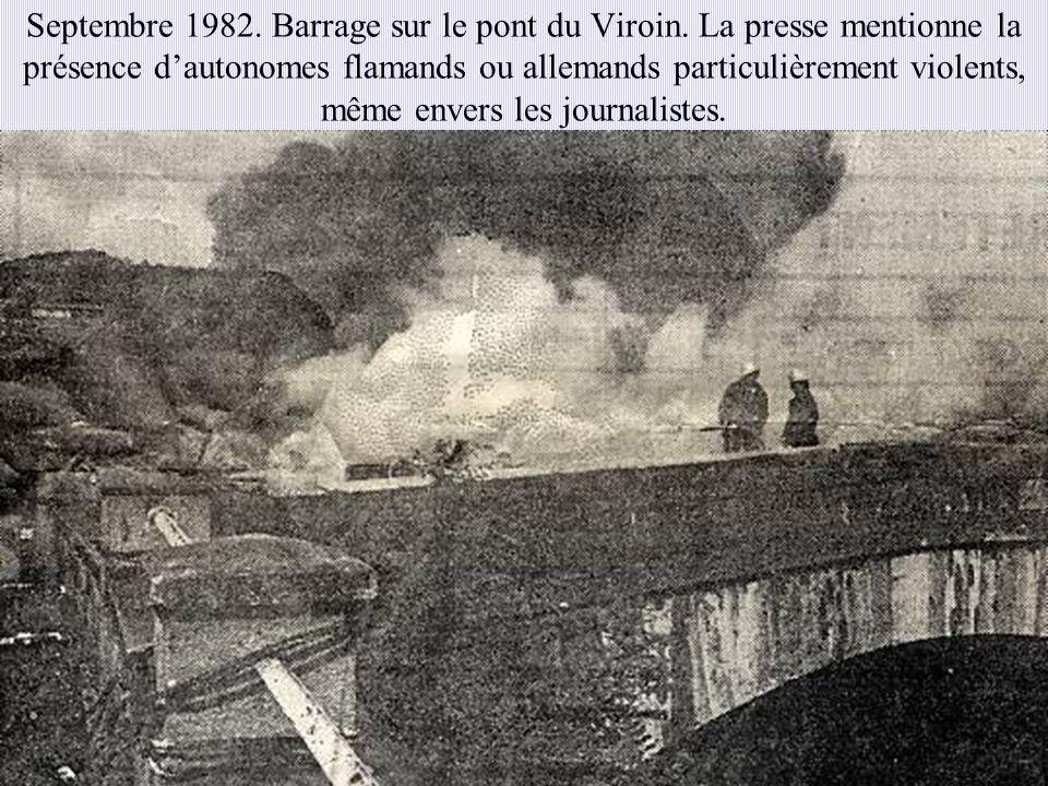 Septembre 1982. Barrage sur le pont du Viroin