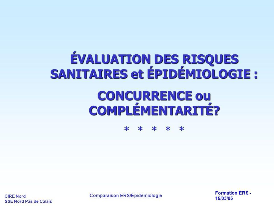 ÉVALUATION DES RISQUES SANITAIRES et ÉPIDÉMIOLOGIE :