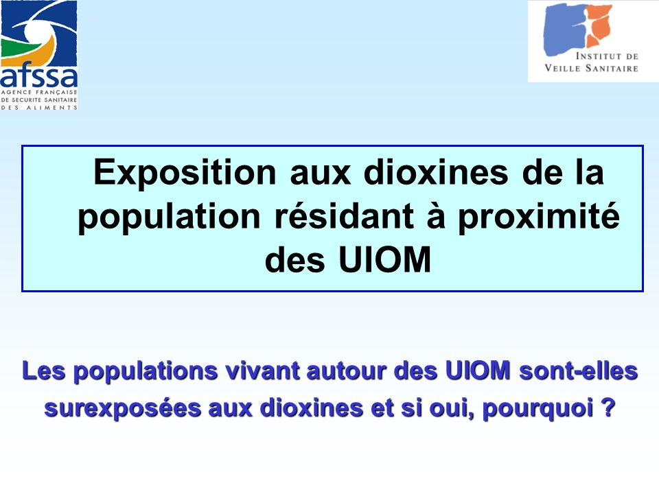 Exposition aux dioxines de la population résidant à proximité des UIOM