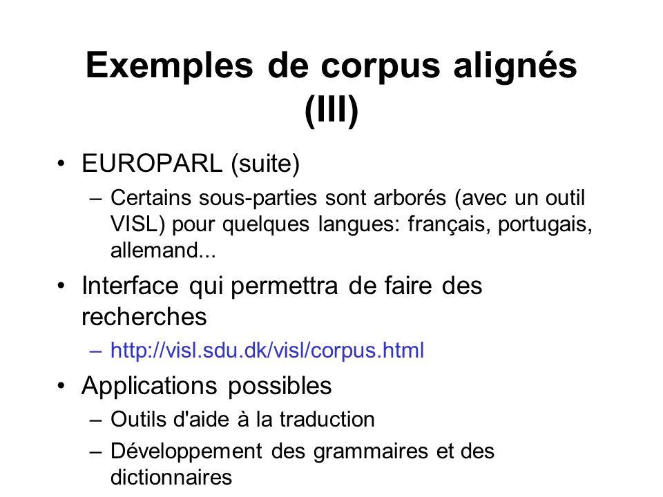 Exemples de corpus alignés (III)