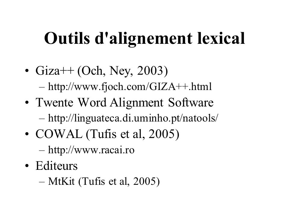 Outils d alignement lexical