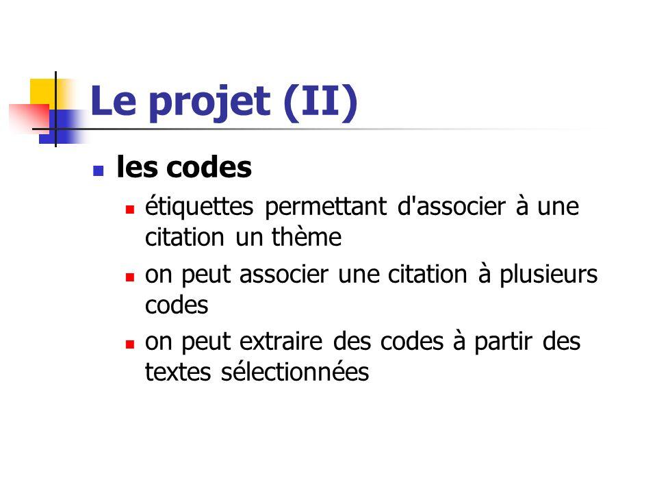 Le projet (II) les codes