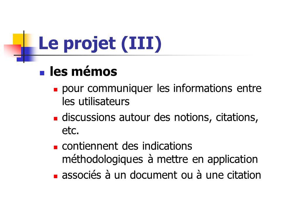 Le projet (III) les mémos