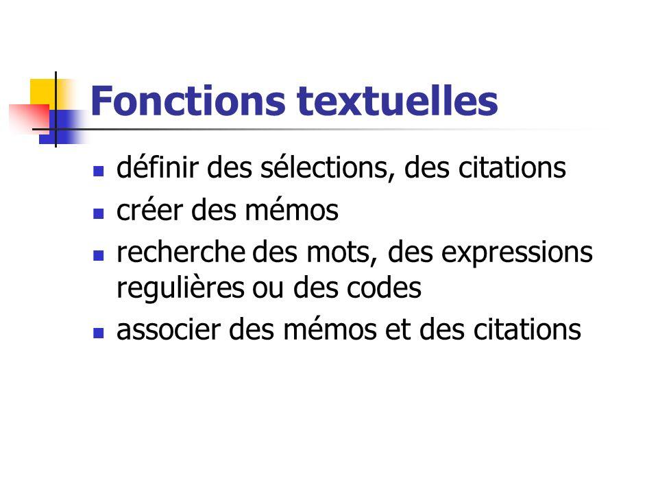Fonctions textuelles définir des sélections, des citations