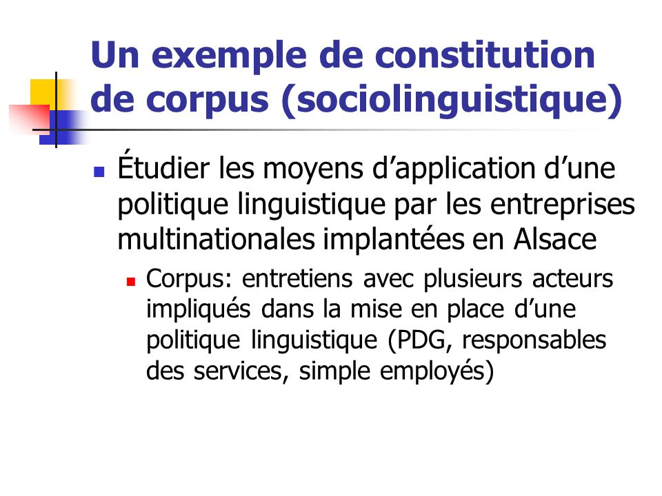 Un exemple de constitution de corpus (sociolinguistique)