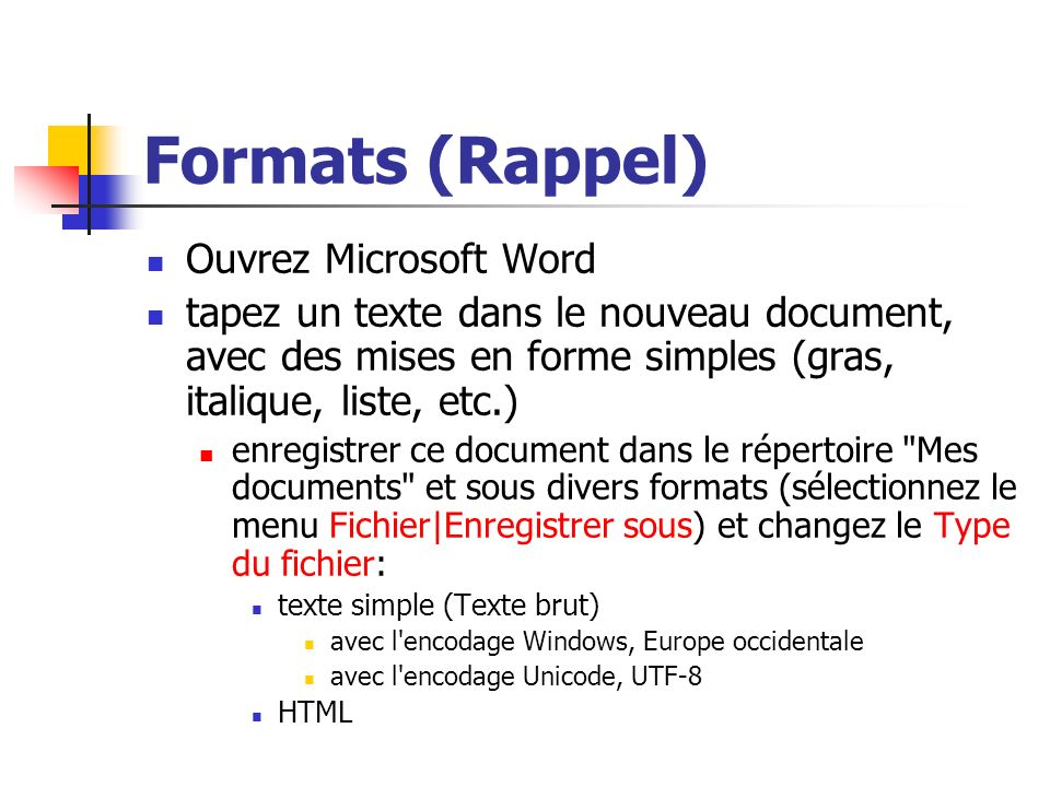 Formats (Rappel) Ouvrez Microsoft Word