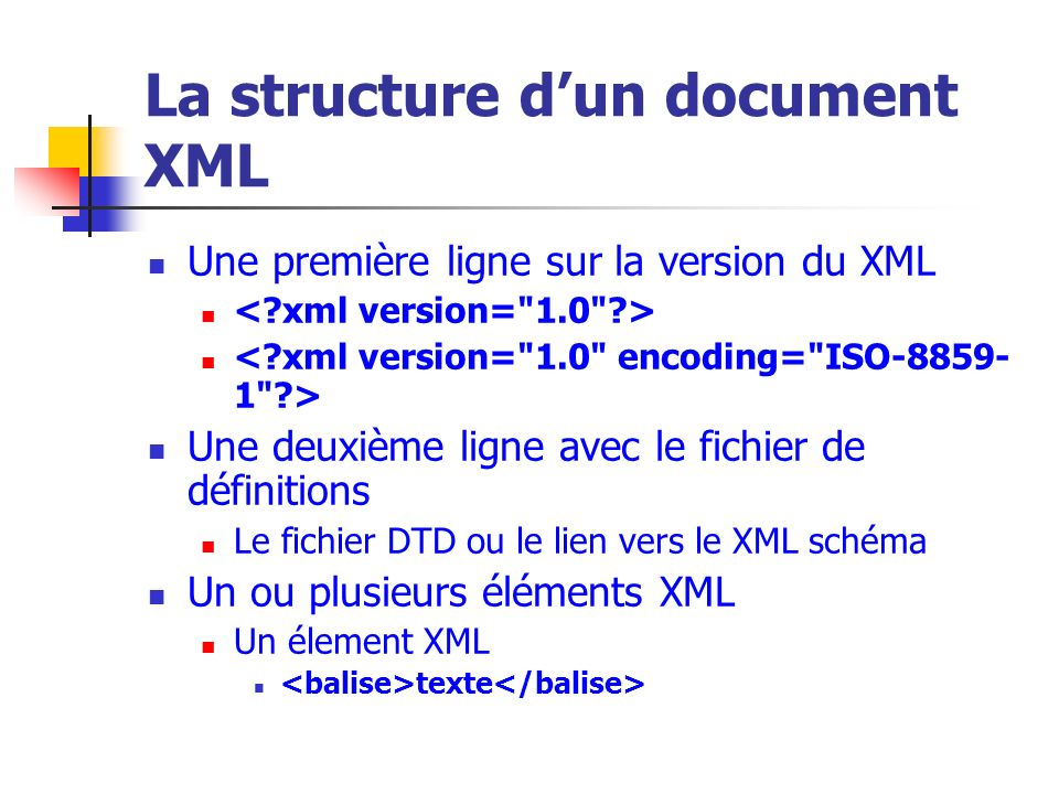 La structure d'un document XML