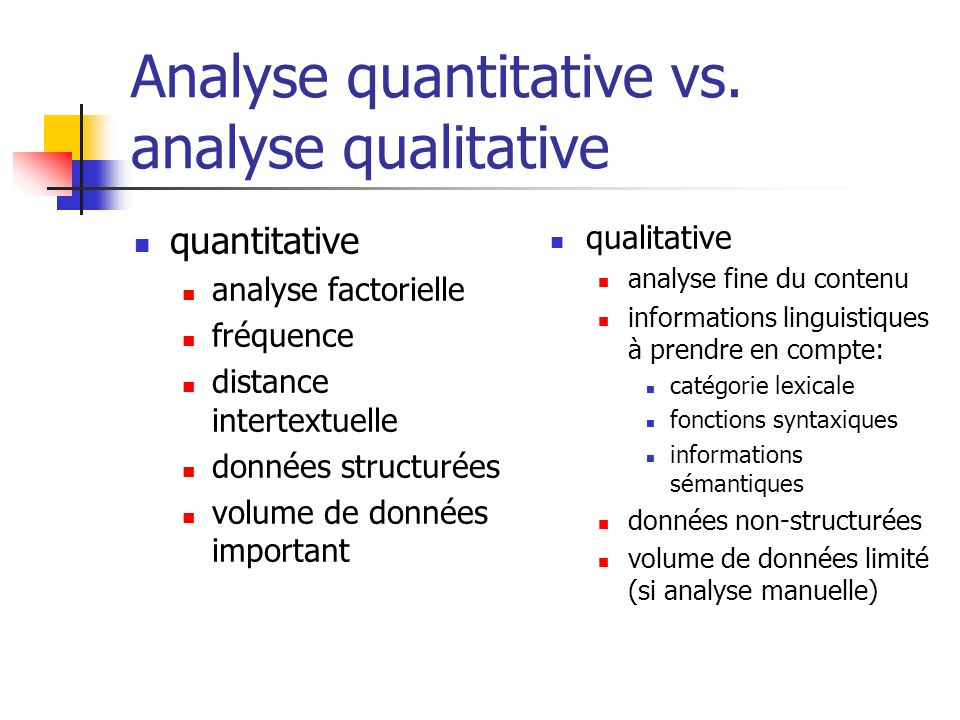 Analyse quantitative vs. analyse qualitative