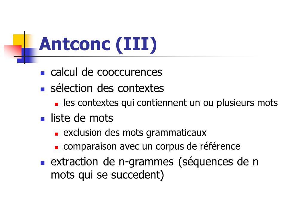Antconc (III) calcul de cooccurences sélection des contextes