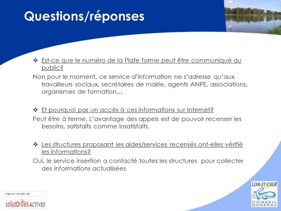 Questions/réponses Est-ce que le numéro de la Plate forme peut être communiqué au public