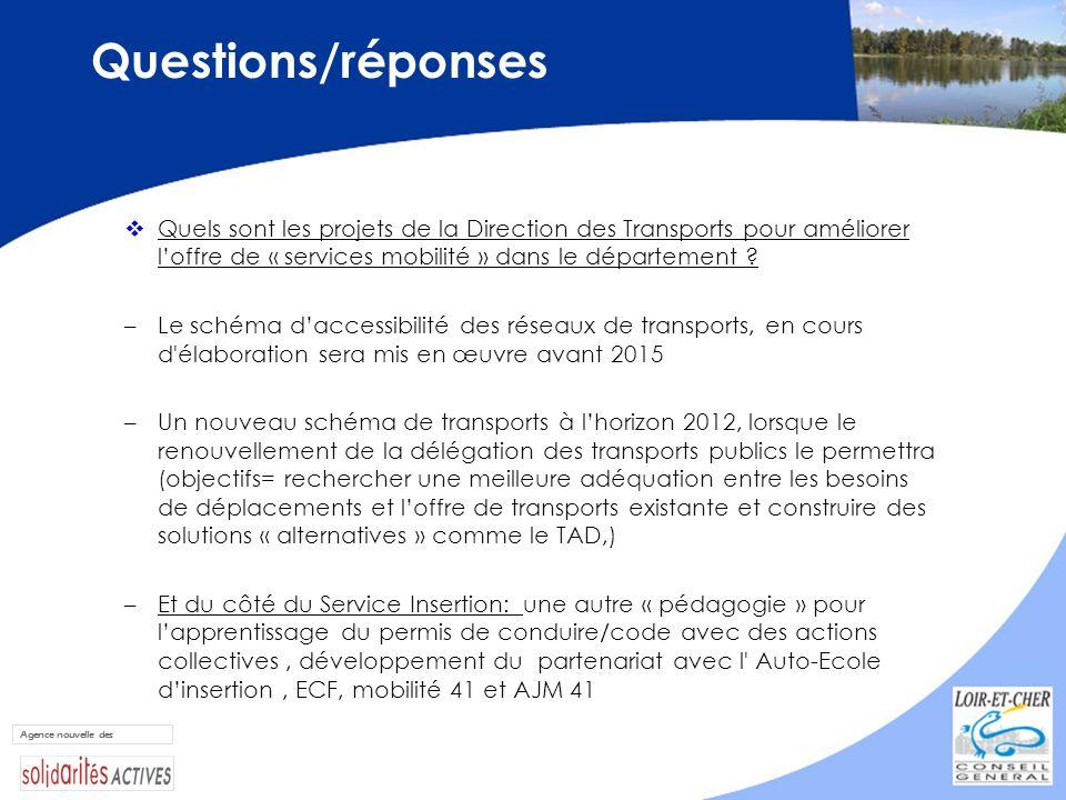 Questions/réponses Quels sont les projets de la Direction des Transports pour améliorer l'offre de « services mobilité » dans le département