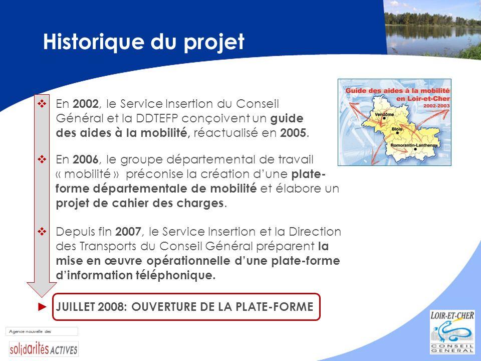Historique du projet En 2002, le Service Insertion du Conseil Général et la DDTEFP conçoivent un guide des aides à la mobilité, réactualisé en 2005.