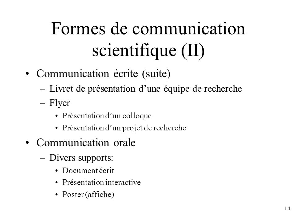 Formes de communication scientifique (II)
