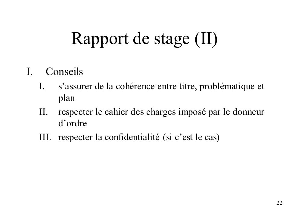 Rapport de stage (II) Conseils