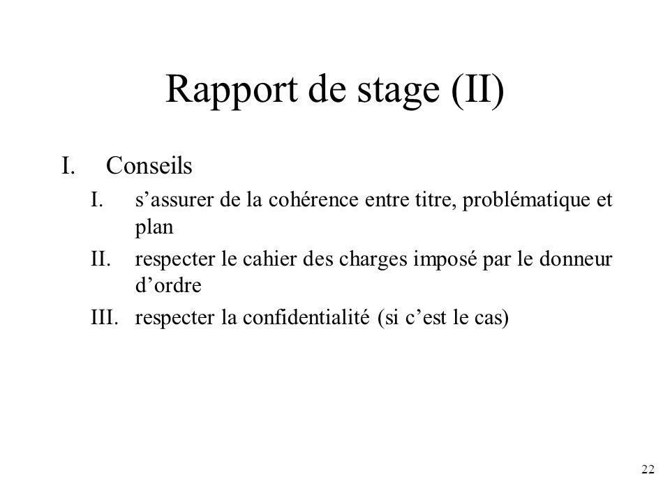 Rapport de stage (II) Conseils