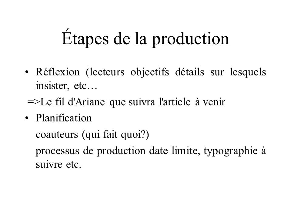 Étapes de la production