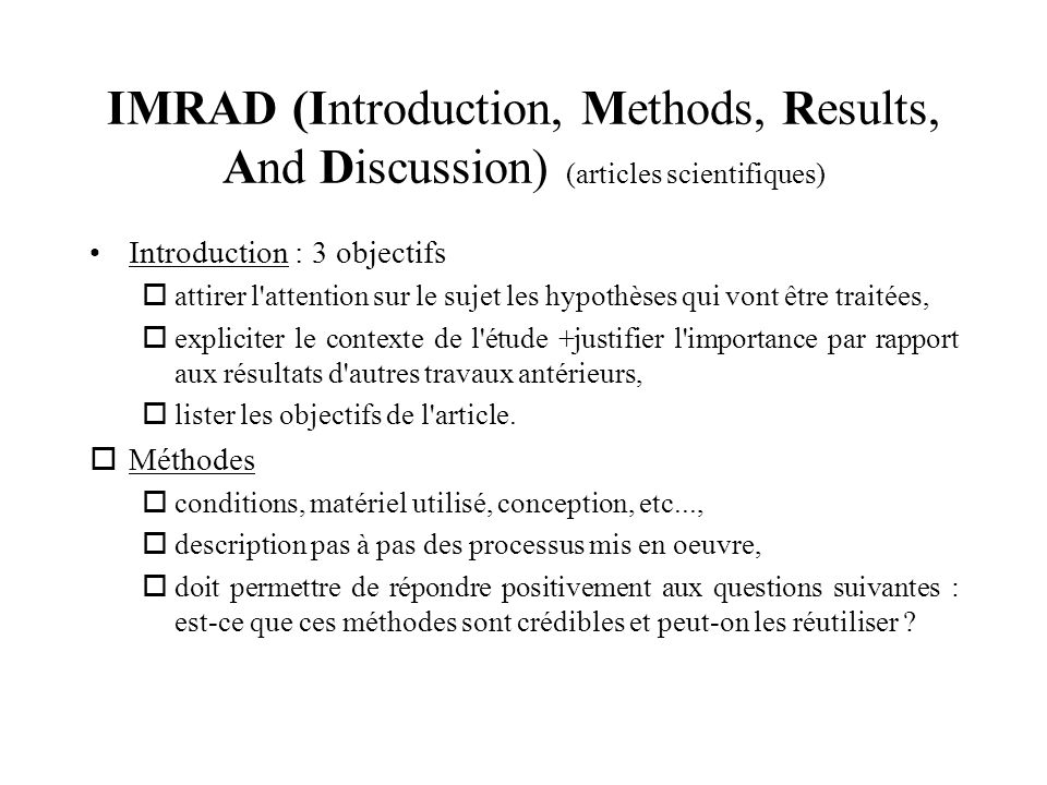 IMRAD (Introduction, Methods, Results, And Discussion) (articles scientifiques)