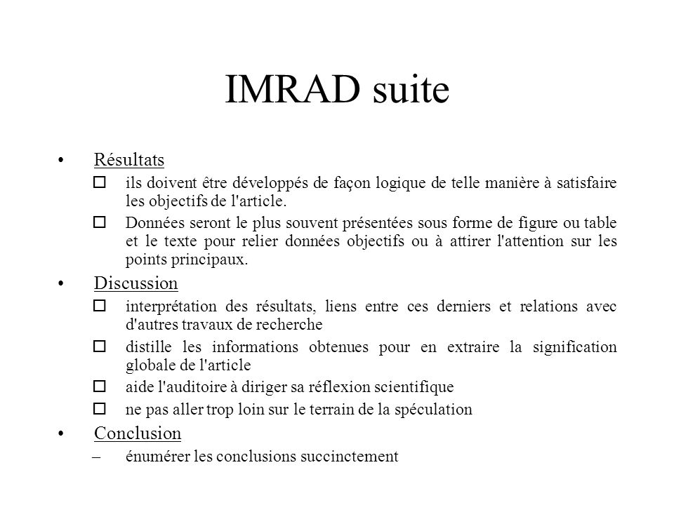 IMRAD suite Résultats Discussion Conclusion