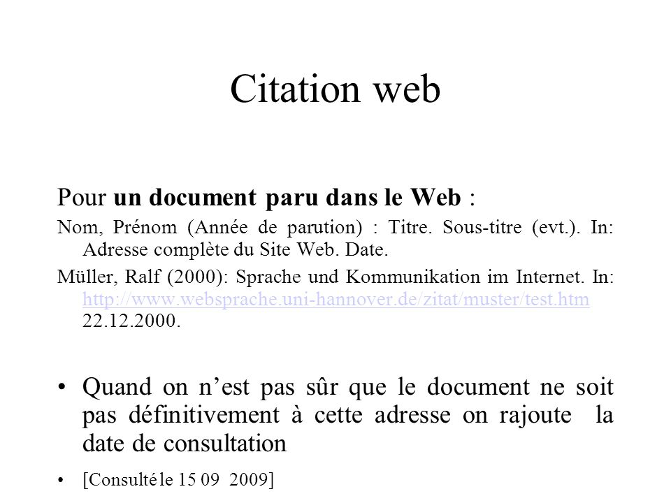 Citation web Pour un document paru dans le Web :