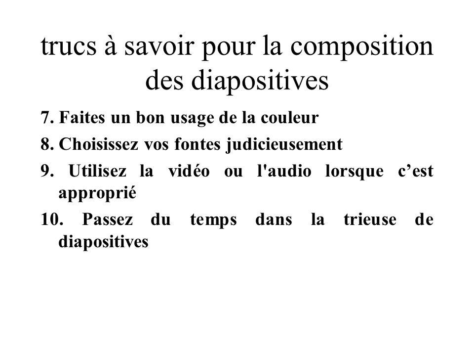 trucs à savoir pour la composition des diapositives