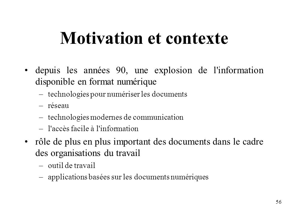 Motivation et contexte