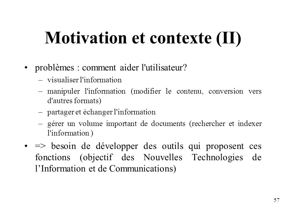 Motivation et contexte (II)