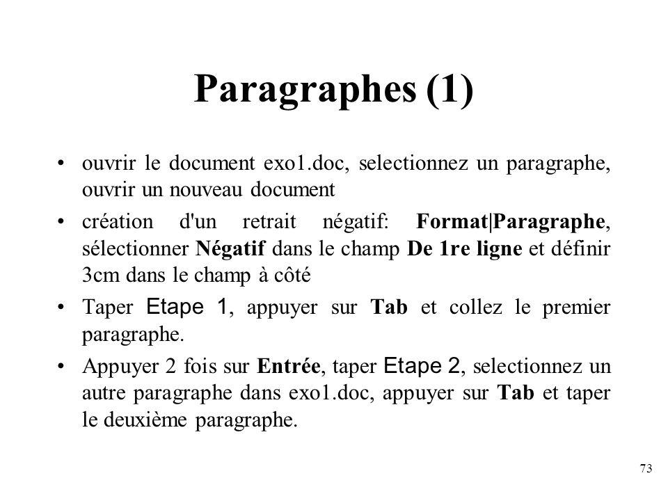 Paragraphes (1) ouvrir le document exo1.doc, selectionnez un paragraphe, ouvrir un nouveau document.