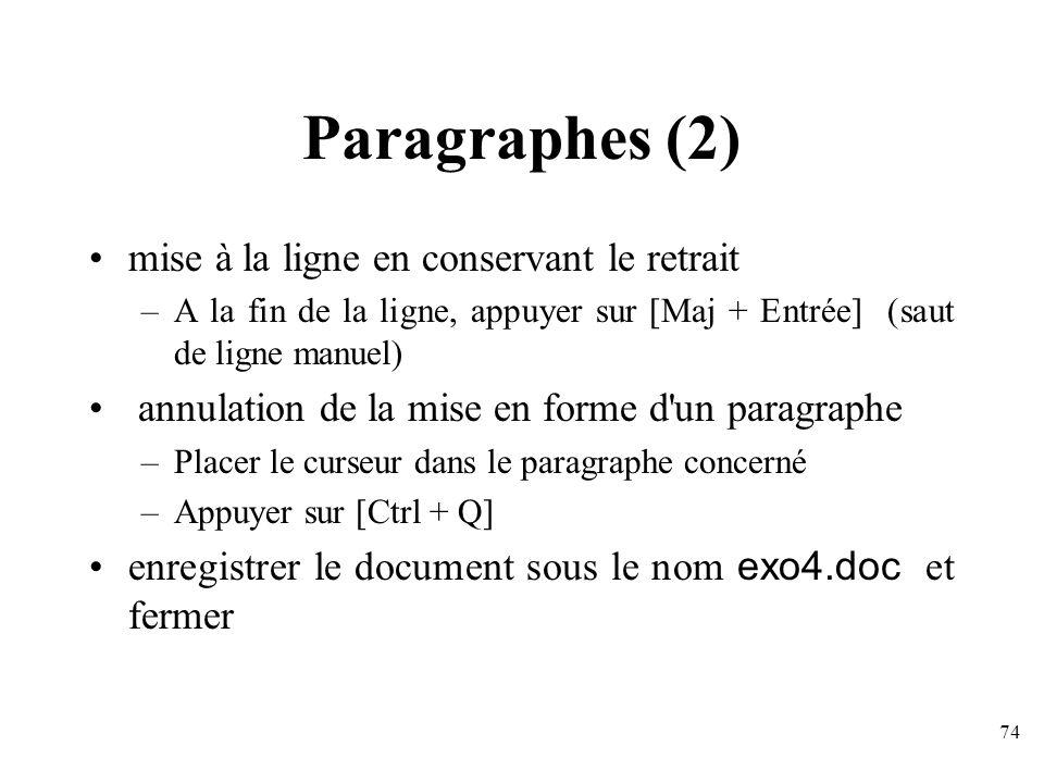 Paragraphes (2) mise à la ligne en conservant le retrait