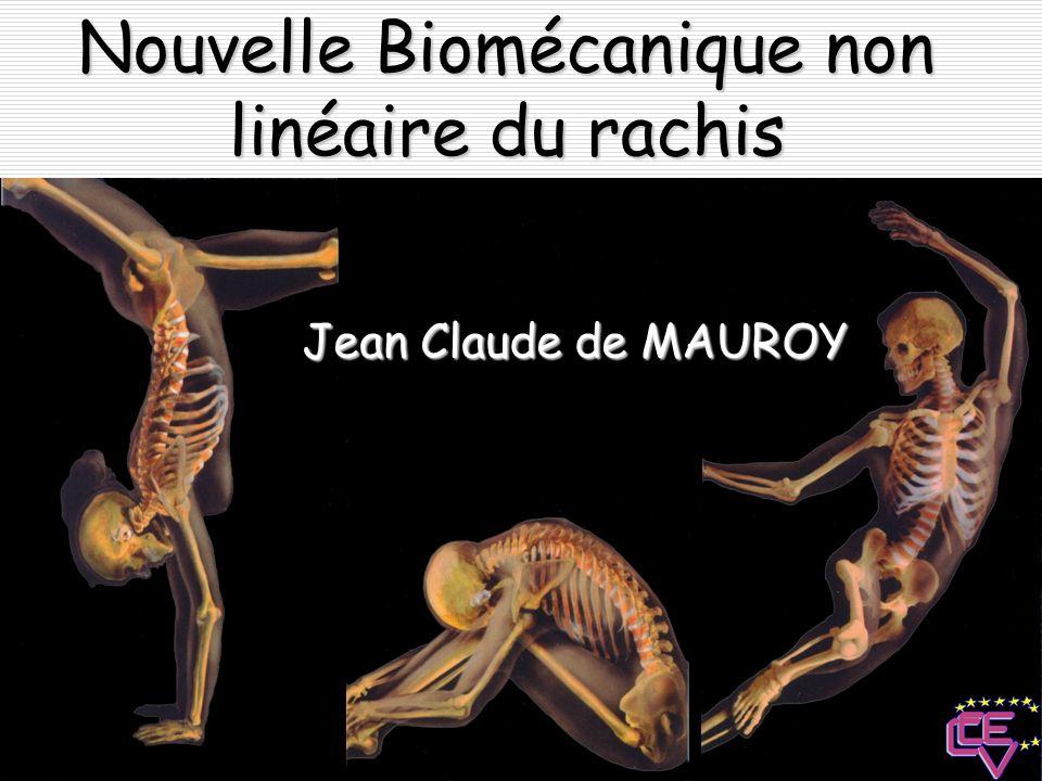 Nouvelle Biomécanique non linéaire du rachis