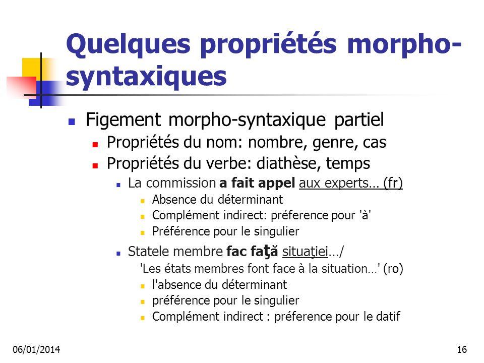 Quelques propriétés morpho-syntaxiques