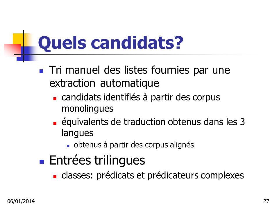 Quels candidats Entrées trilingues