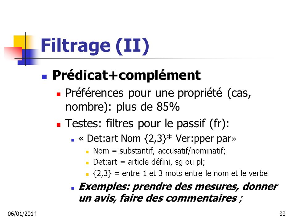 Filtrage (II) Prédicat+complément