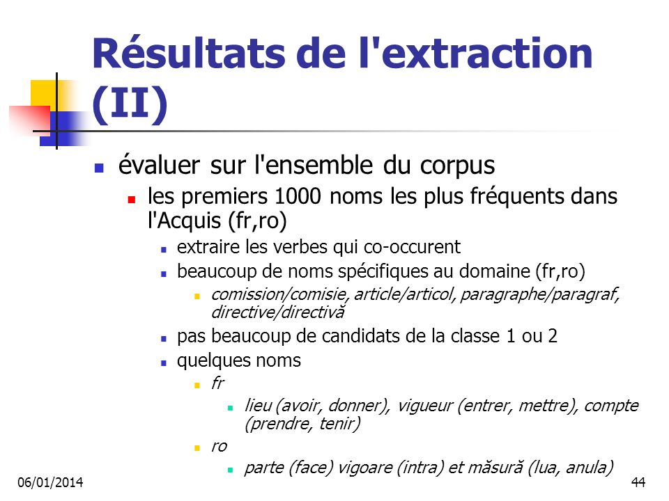 Résultats de l extraction (II)