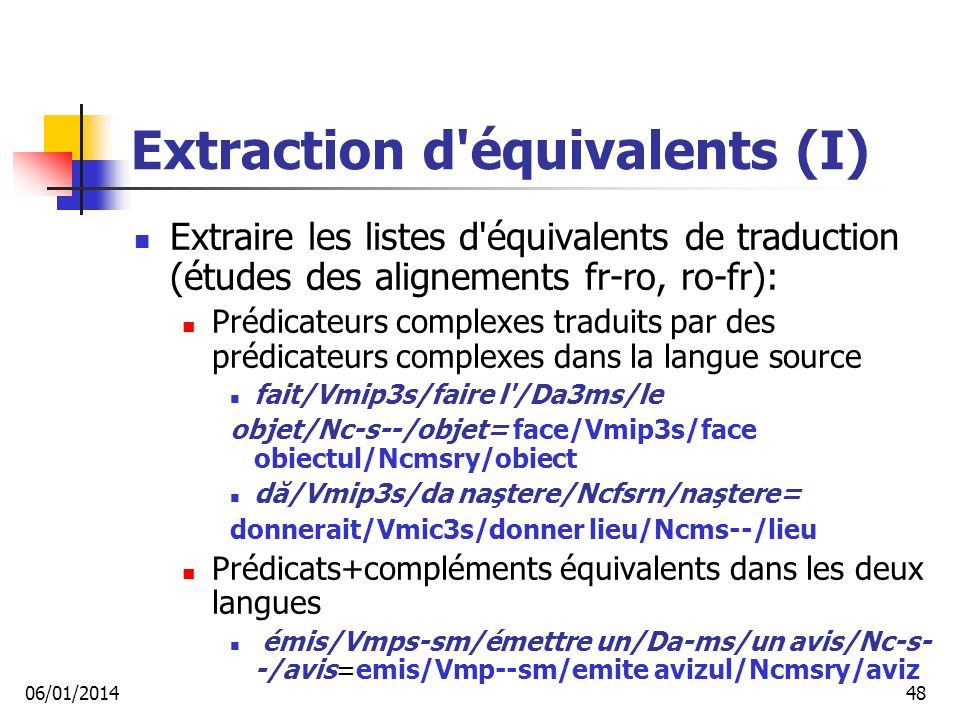 Extraction d équivalents (I)