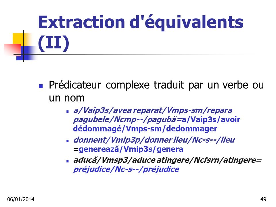 Extraction d équivalents (II)