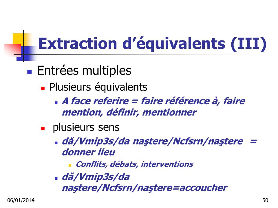 Extraction d'équivalents (III)