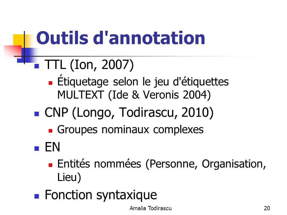 Outils d annotation TTL (Ion, 2007) CNP (Longo, Todirascu, 2010) EN