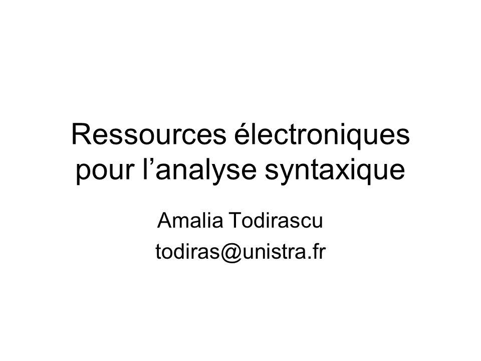 Ressources électroniques pour l'analyse syntaxique