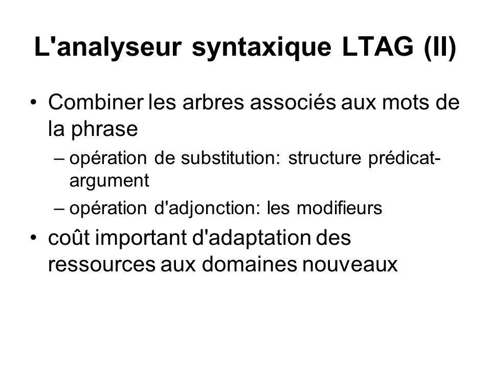 L analyseur syntaxique LTAG (II)