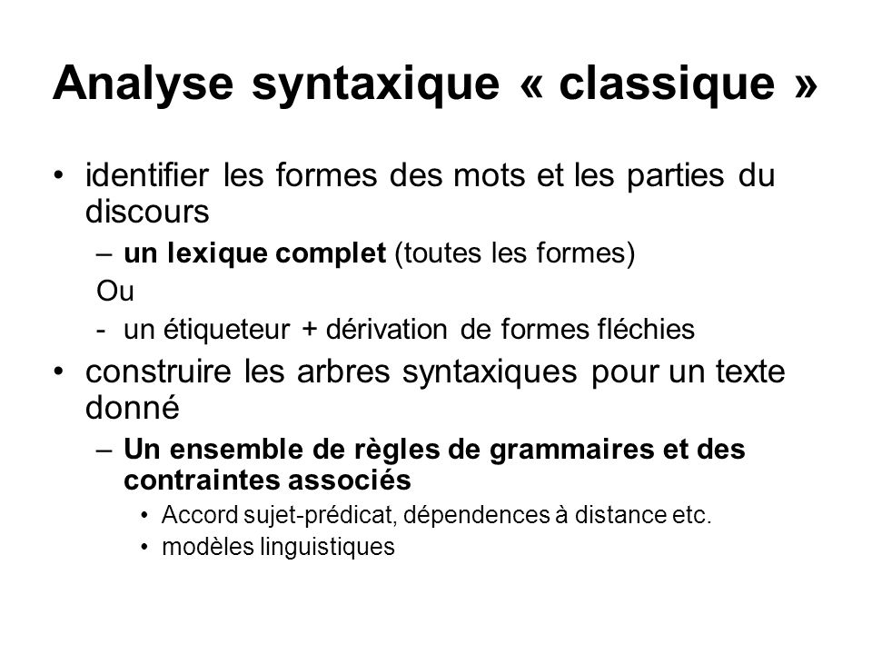 Analyse syntaxique « classique »