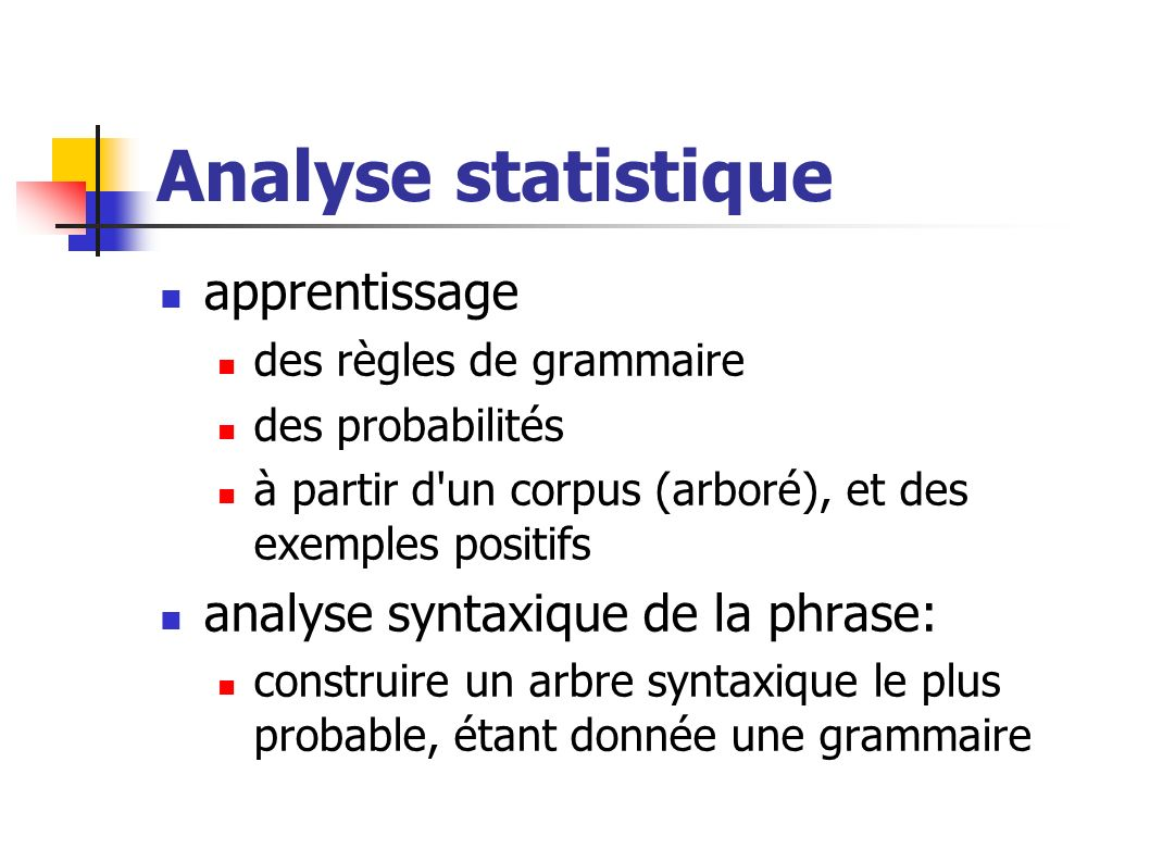 Analyse statistique apprentissage analyse syntaxique de la phrase: