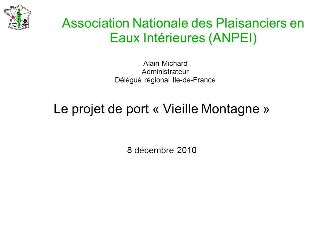 Le projet de port « Vieille Montagne »