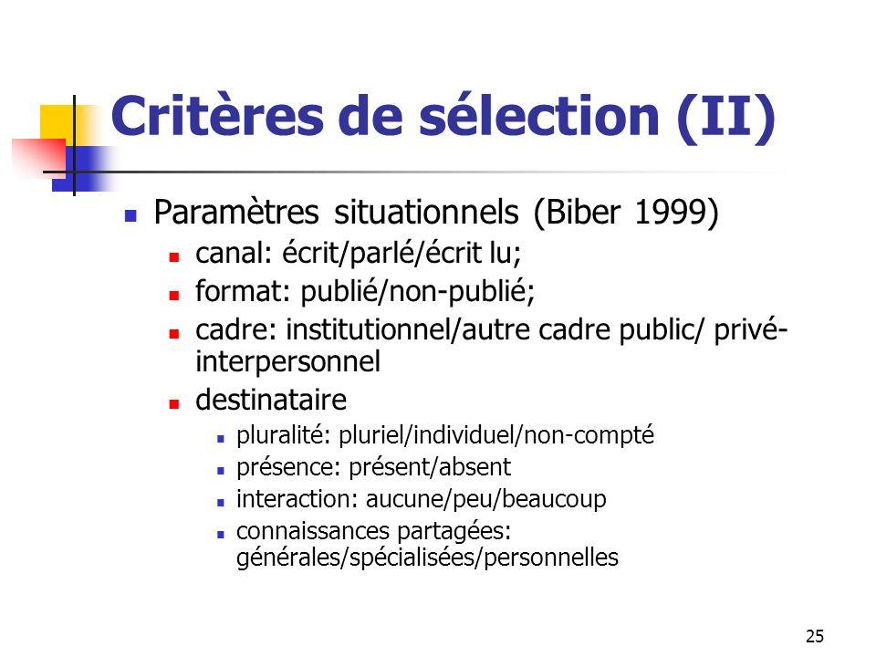 Critères de sélection (II)