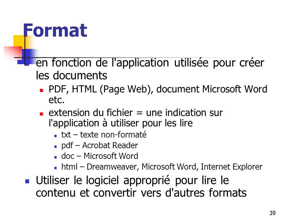 Format en fonction de l application utilisée pour créer les documents