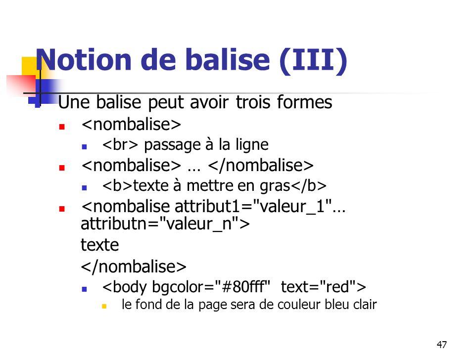 Notion de balise (III)
