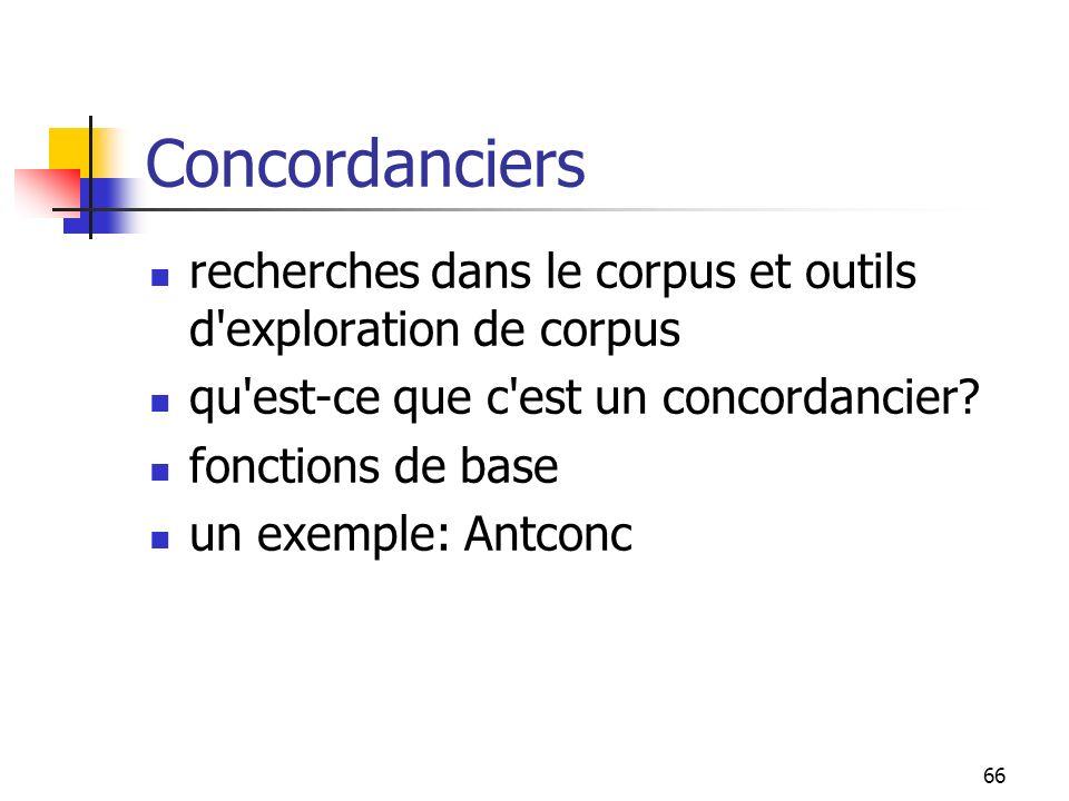 Concordanciers recherches dans le corpus et outils d exploration de corpus. qu est-ce que c est un concordancier